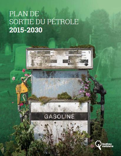 Québec Solidaire s'accorde 15 ans pour nous affranchir du pétrole